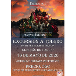 PUY DU FOU - EL SUEÑO DE TOLEDO 2020